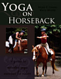 Yoga on Horseback
